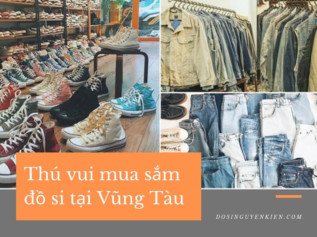Shop đồ si Vũng Tàu