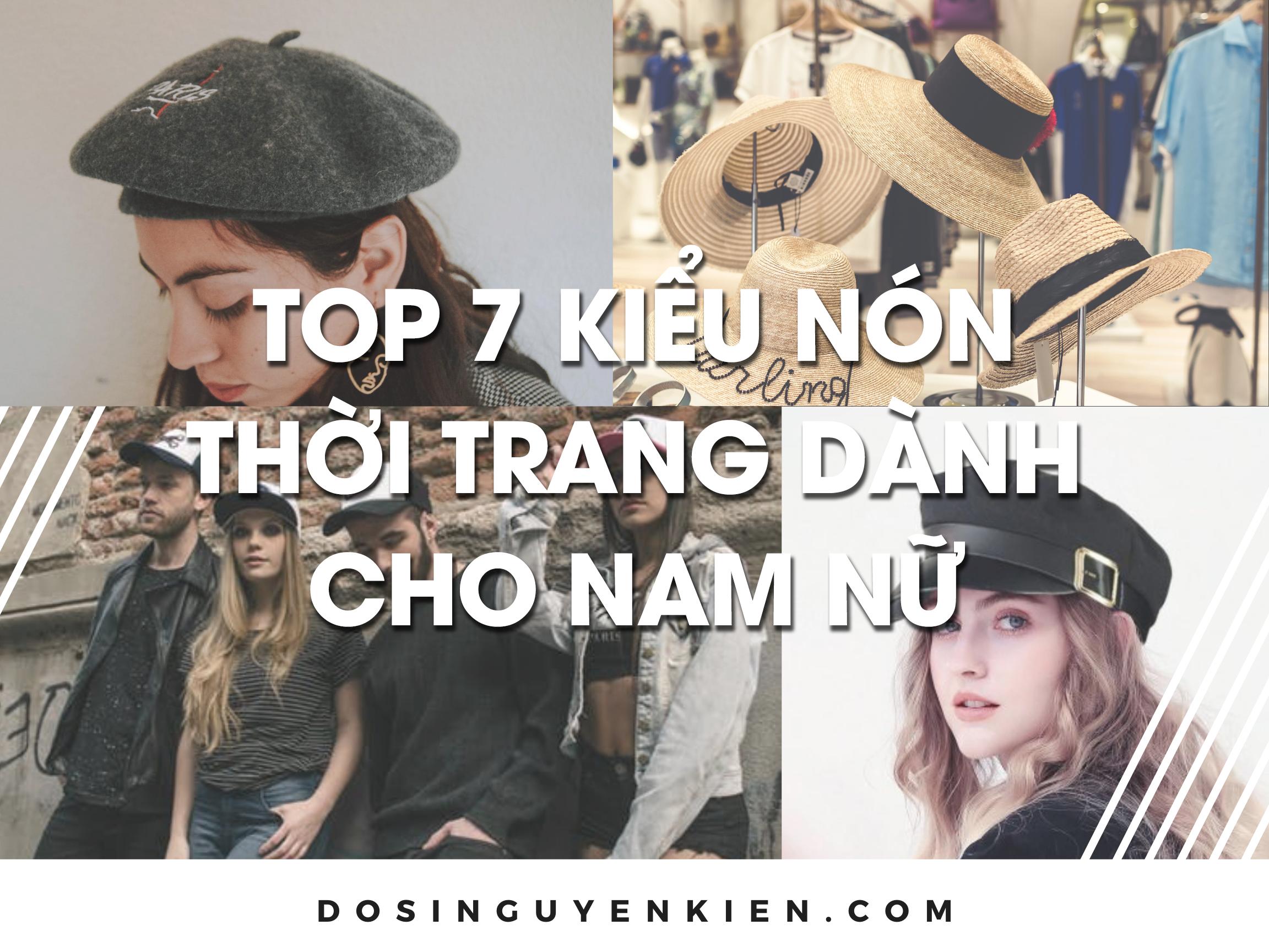 top 7 kieu non danh cho nam nu