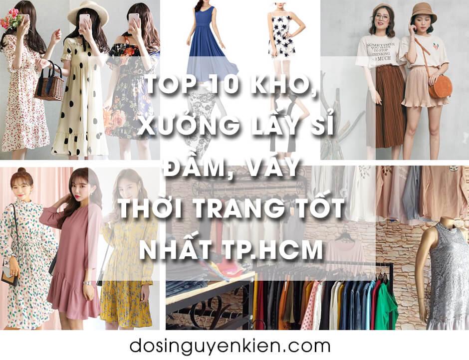 Top 10 kho xưởng lấy sỉ đầm váy thời trang tphcm sài gòn