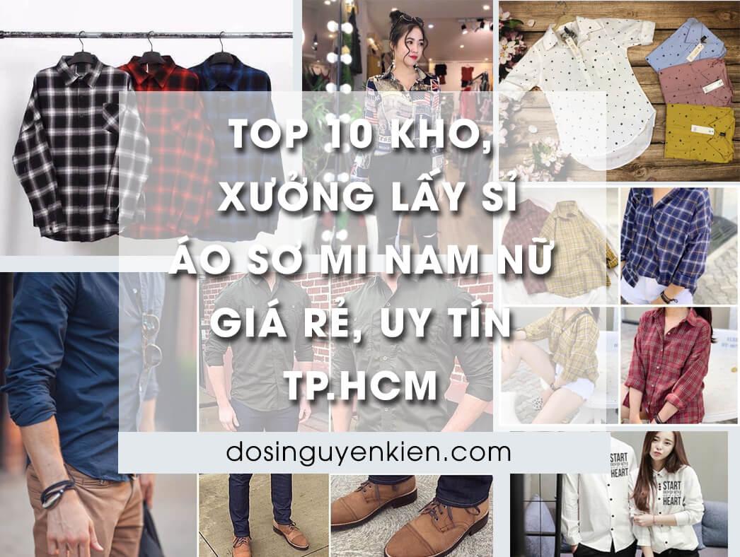 Top 10 kho xưởng lấy sỉ áo sơ mi nam nữ TPHCM tốt nhất