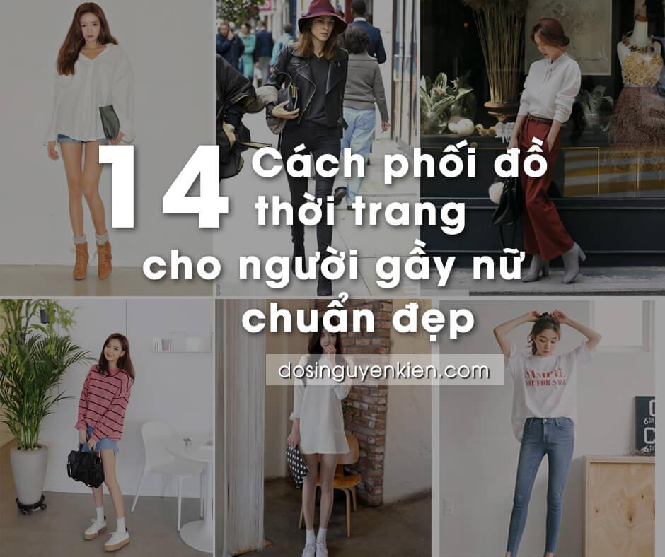 Cách phối đồ thời trang cho người gầy nữ