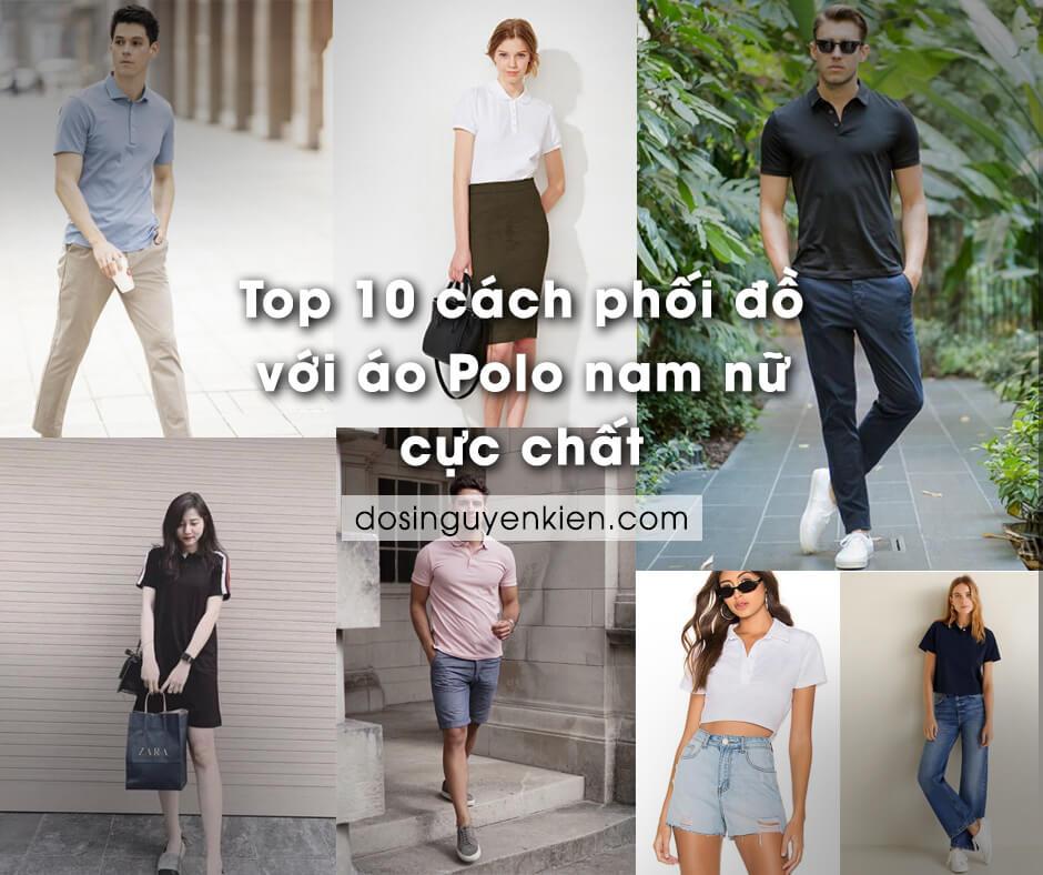 top 10 cach phoi do voi ao polo nam nu cuc chat
