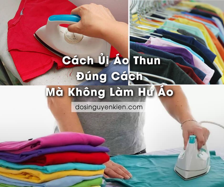 cach ui ao thun dung cach ma khong lam hu ao
