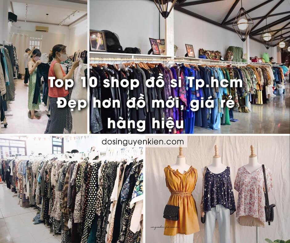 top 10 shop do si tp.hcm dep hon do moi gia re hang hieu